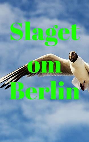 Slaget om Berlin (Norwegian Edition)