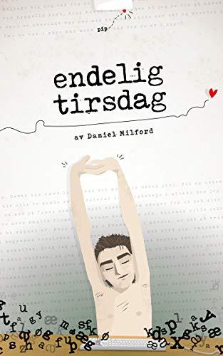 Endelig tirsdag (Norwegian Edition)
