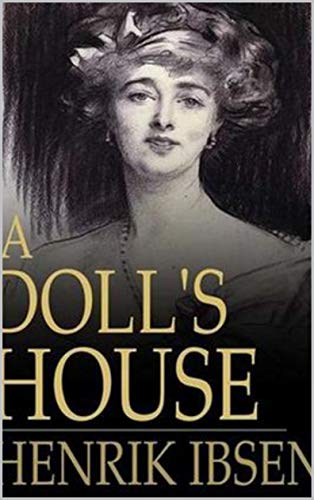 A Doll's House : a play (English Edition)