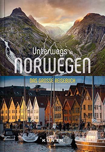 Unterwegs in Norwegen: Das große Reisebuch (KUNTH Unterwegs ...)