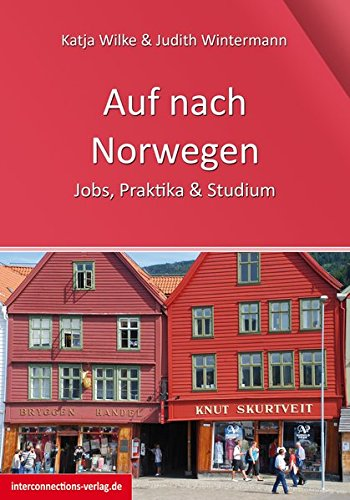 Auf nach Norwegen: Jobs, Studium & Praktikum (Jobs, Praktika, Studium)