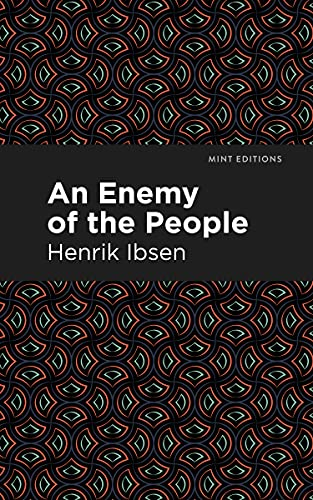 An Enemy of the People (Mint Editions) (English Edition)