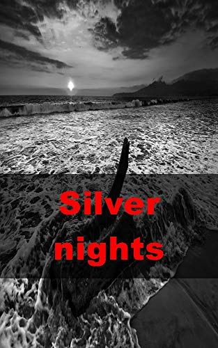 Silver nights (Norwegian Edition)
