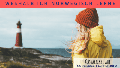 Weshalb ich Norwegisch lerne