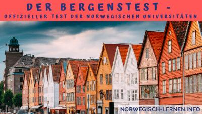 Bergenstest - Offizieller Test der norwegischen Universitäten