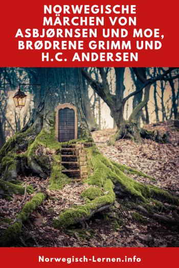Norwegische Märchen von Brodrene Grimm und Andersen