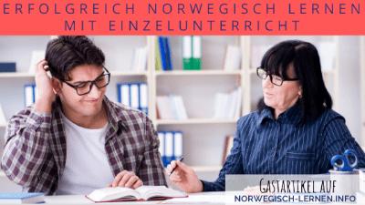 Erfolgreich Norwegisch lernen mit Einzelunterricht