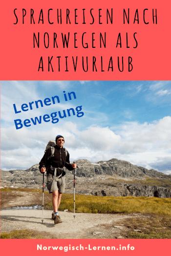 Sprachreisen nach Norwegen als Aktivurlaub Lernen in Bewegung Pinterest