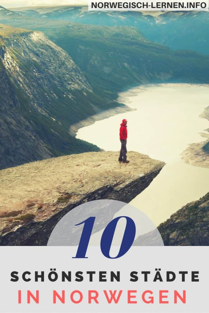 Die 10 schönsten Städte in Norwegen
