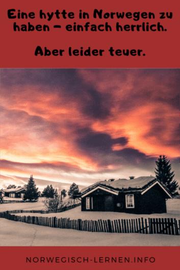 Eine hytte in Norwegen zu haben einfach herrlich Aber leider teuer pinterest