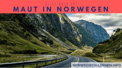 Alles über die Maut in Norwegen