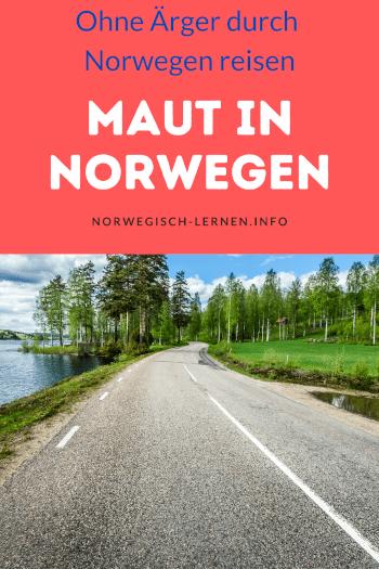 Maut in Norwegen Ohne Ärger durch Norwegen reisen