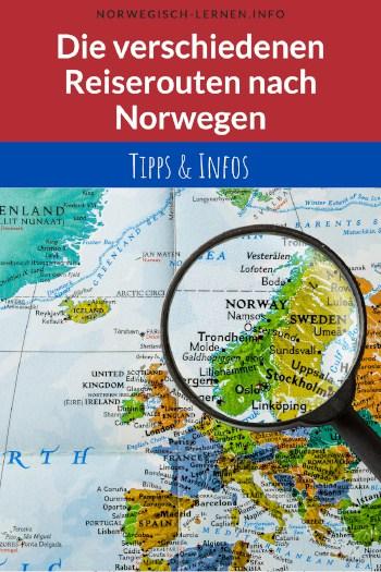 Die Reiserouten nach Norwegen